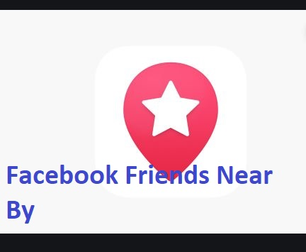 Facebook Friends Near By