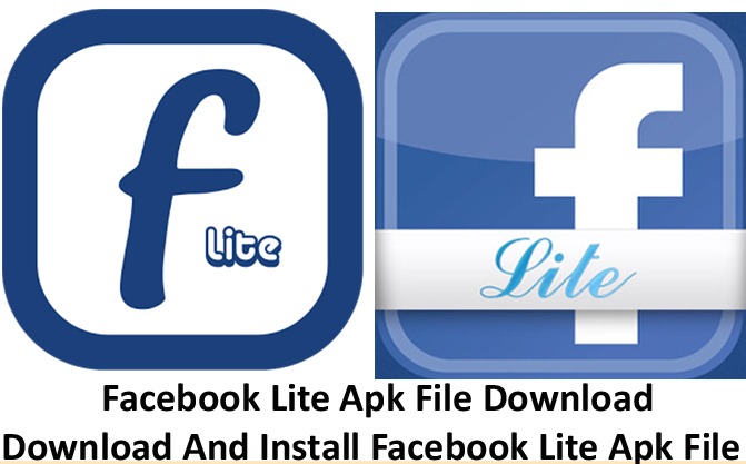 Facebook Lite Apk File Download - Download And Install Facebook Lite Apk File