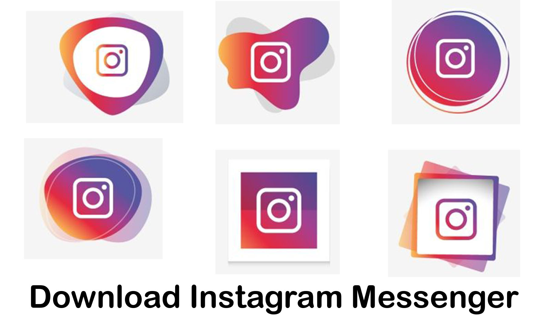 Download Instagram Messenger - Steps to Get Instagram Messenger On Your Device