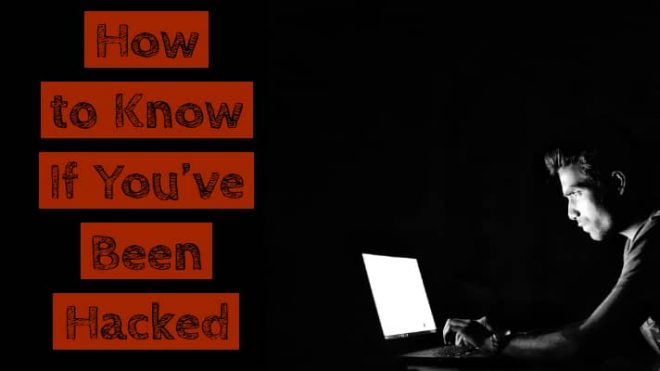 how to know if you've been hacked