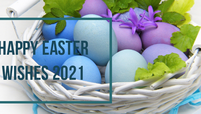 happy easter wishes and messages 2021